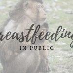 Empowering Moms by Nursing in Public