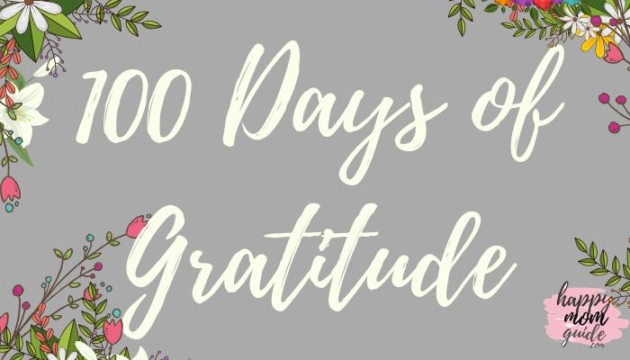 100 Days of Gratitude Journal Daily Journal for Being a Happier and More Positive Mom