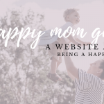 Welcome to Happy Mom Guide
